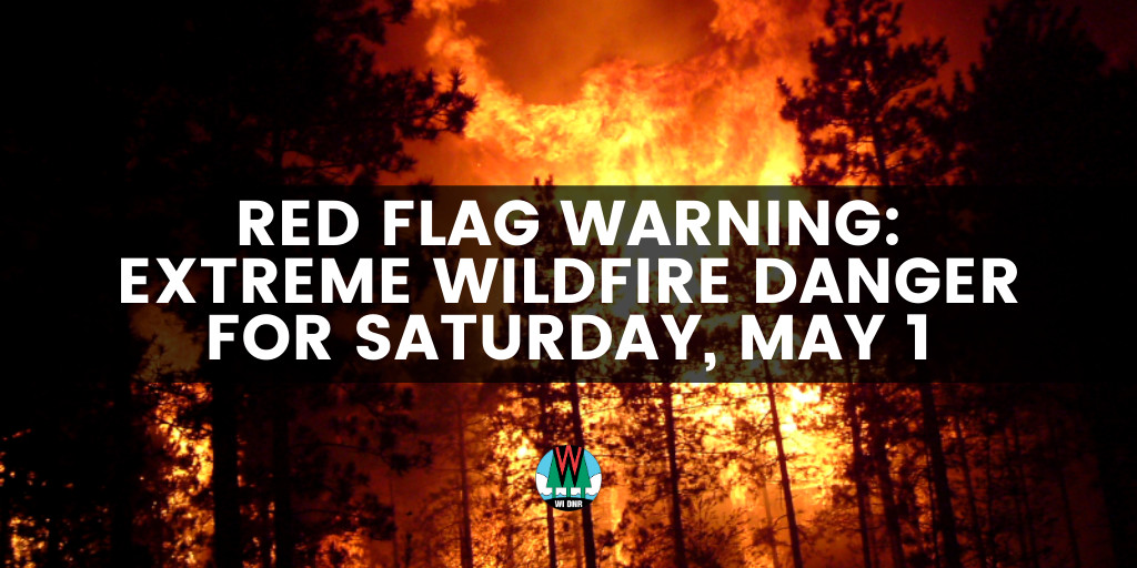 Red Flag Warning For Saturday, May 1